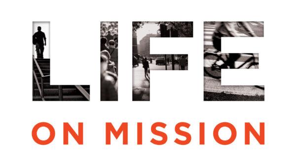 Life on Mission