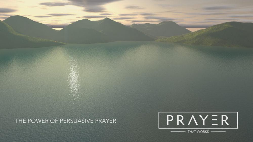 The Power of Persuasive Prayer Image
