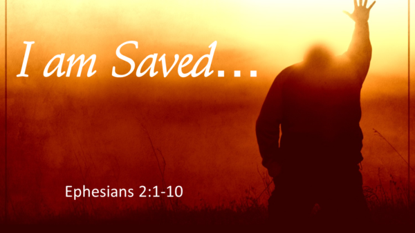 I Am Saved