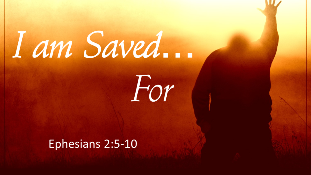 I Am Saved For