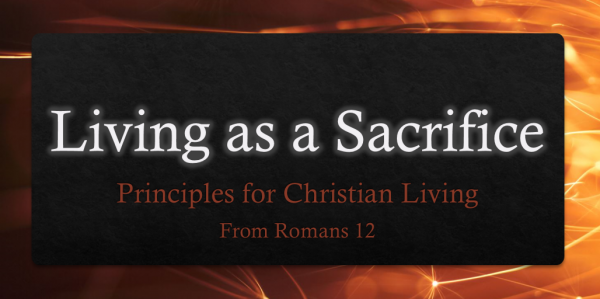 Living As a Sacrifice